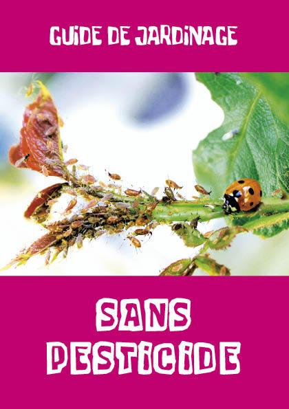 Un guide pour jardiner sans pesticide.